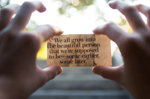 we all grow into a beautiful person 500x331 {happy weekend!}