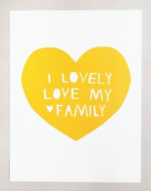 Lovely Love My Family Yellow 300x378 Lovely Love Art Print