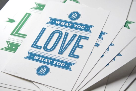 Love What You Do Poster 55His 550x369 Paper Artwork   55 His