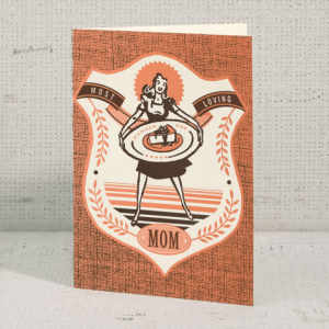 most loving mother hammerpress 300x300 Seasonal Stationery: Mothers Day Cards