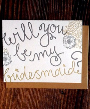 9th Letter Press Bridesmaid Card 300x360 Stationery A – Z: Bridesmaid and Maid of Honor Cards