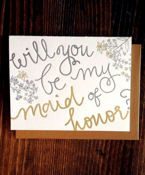 9th Letter Press Maid of Honor Card 300x360 Stationery A – Z: Bridesmaid and Maid of Honor Cards