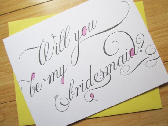 Will you be my bridesmaid 550x412 Stationery A – Z: Bridesmaid and Maid of Honor Cards