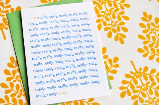 Farewell Paperie Really Really Sorry Card 550x365 Stationery A – Z: Apology Cards