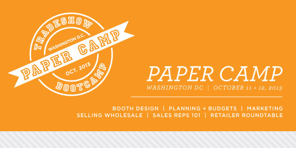 Tradeshow Bootcamp Paper Camp DC Banner Paper Camp!