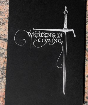 Game of Thrones Wedding Invitations PostScript Brooklyn9 300x358 Tony + Hsiaos Game of Thrones Wedding Invitations