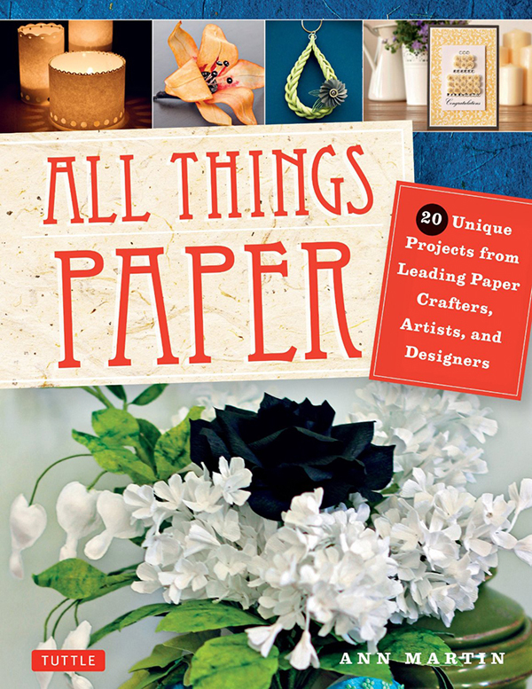 All Things Paper Book Cover Book Preview: All Things Paper