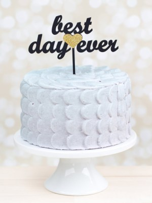Best Day Ever Cake Topper Better Off Wed11 300x402 Wedding Stationery Inspiration: Best Day Ever