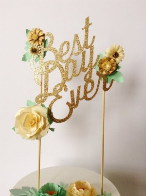 Best Day Ever Cake Topper Paper Treats 300x402 Wedding Stationery Inspiration: Best Day Ever