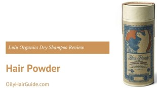 Lulu Organics Hair Powder Dry Shampoo Review
