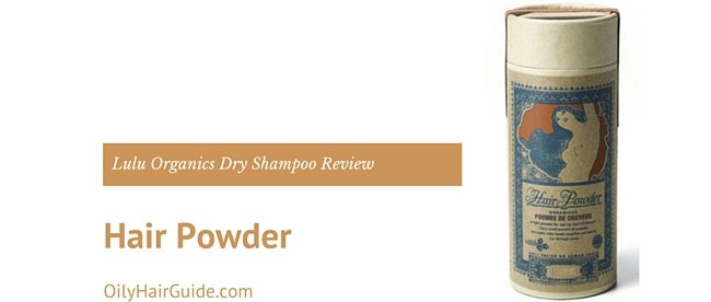 Lulu Organics Hair Powder Dry Shampoo Review