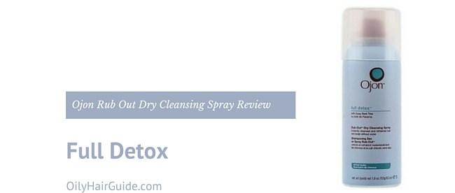 Ojon Full Detox Rub Out Dry Cleansing Spray Review