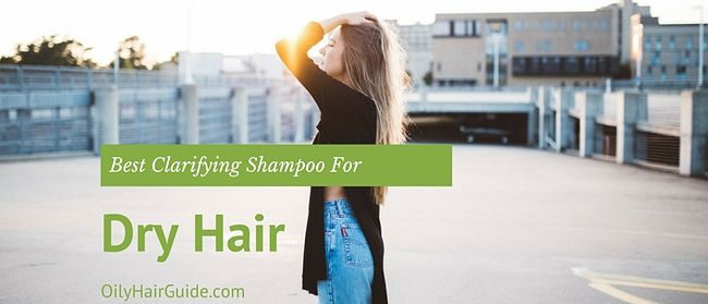 best-clarifying-shampoo-for-dry-hair