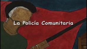 La Policía Comunitaria