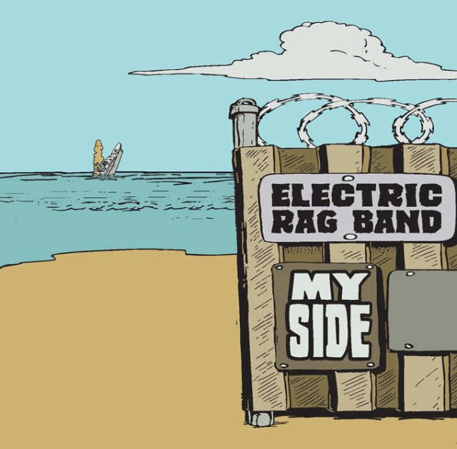 The Electric Rag Band's new album, <em>My Side</em> (Provided)