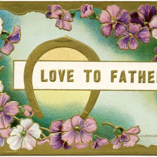 Free Vintage Image ~ Love to Father Floral Postcard