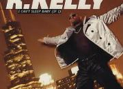 R_Kelly_I_can't_sleep_baby