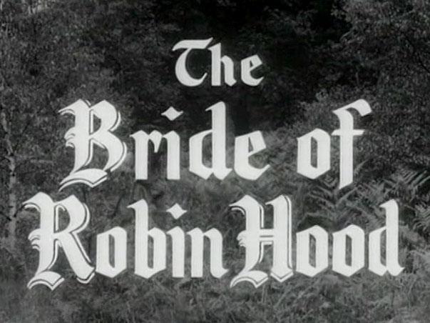 Robin Hood 088 - The Bride of Robin Hood