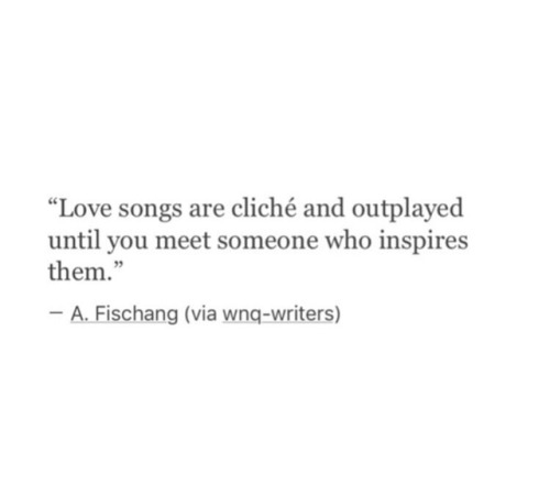 QUOTES ABOUT LOVE  Until you meet someone who inspires them\u2026 \u2013 OMG