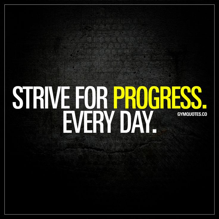 Best Health and Fitness Quotes  \u201cStrive for progress Every day
