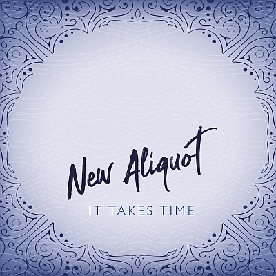 New album out: New Aliquot – It Takes Time
