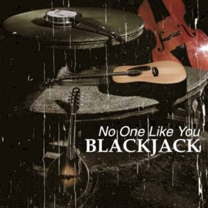 Blackjack – No One Like You (2007)