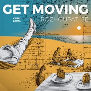 Karel Začal – Get Moving (2018)