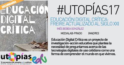 educacion digital critica - utopias educativas 2017