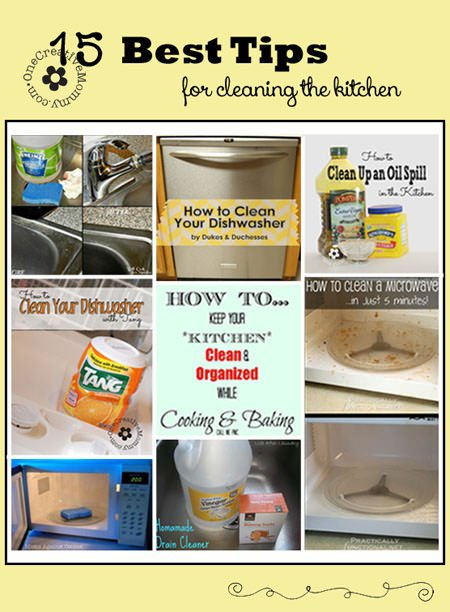 15 Best Cleaning Tips For The Kitchen - Onecreativemommy.Com
