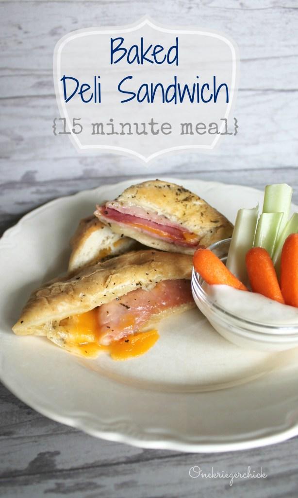 Baked Deli Sandwich in 15 minutes! Onekriegerchick.com