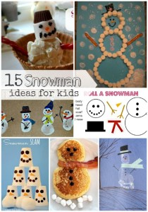 15 Snowman Ideas for Kids