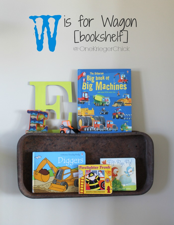 W is for Wagon-bookshelf