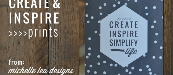 Create and Inspire Free Printables {Michelle Leas Designs guest post}