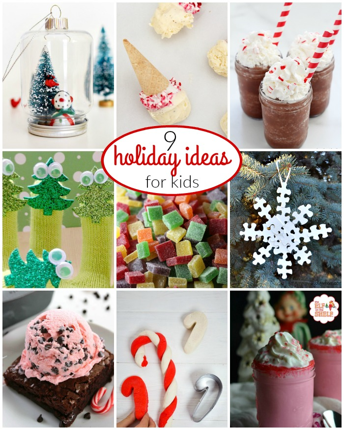 9 Fun holiday ideas for kids to make and do! Perfect for the weeks around Christmas!