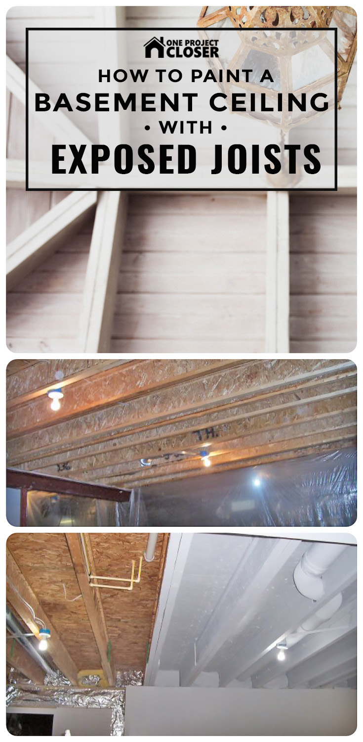 Painted Wood Ceilings How To Paint A Basement Ceiling With Exposed Joists For An