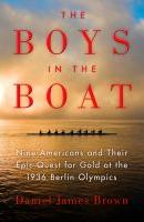 The Boys in the Boat by Daniel Brown