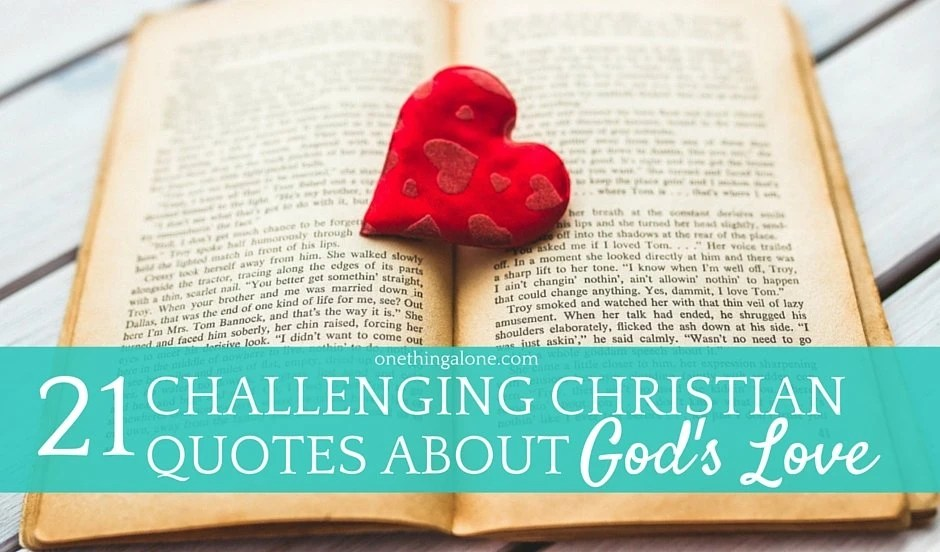challenging Christian quotes about God's love
