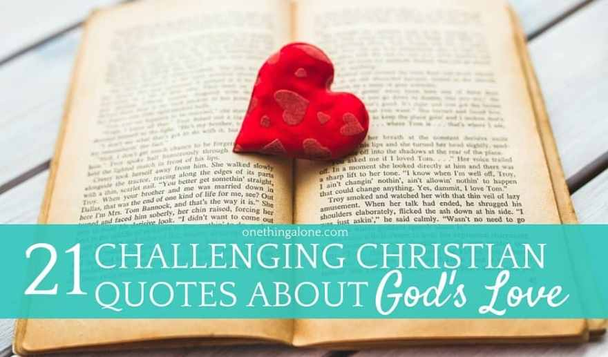 60 Challenging Quotes About God's Love Inspiration God's Love Quotes