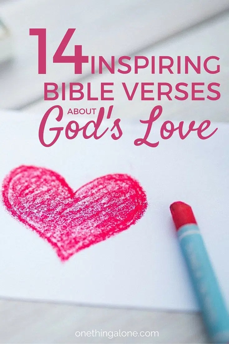 Love Bible Quotes Impressive 14 Inspiring Bible Verses About God's Love Powerful Scripture