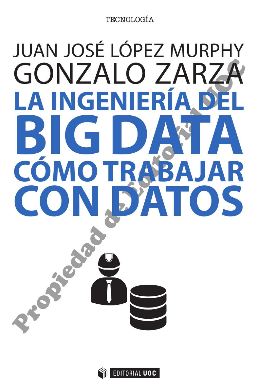 Libros Uoc Trabajando Con Datos La Ingeniería Del Big Data Pages 1 50