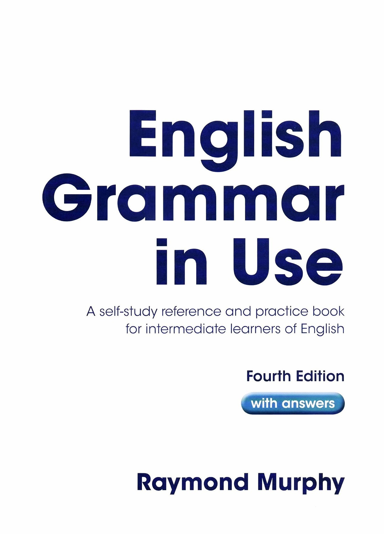 Descargar Libro English Grammar In Use English Grammar In Use 2012 4 Ed 2 Pages 1 50 Text Version
