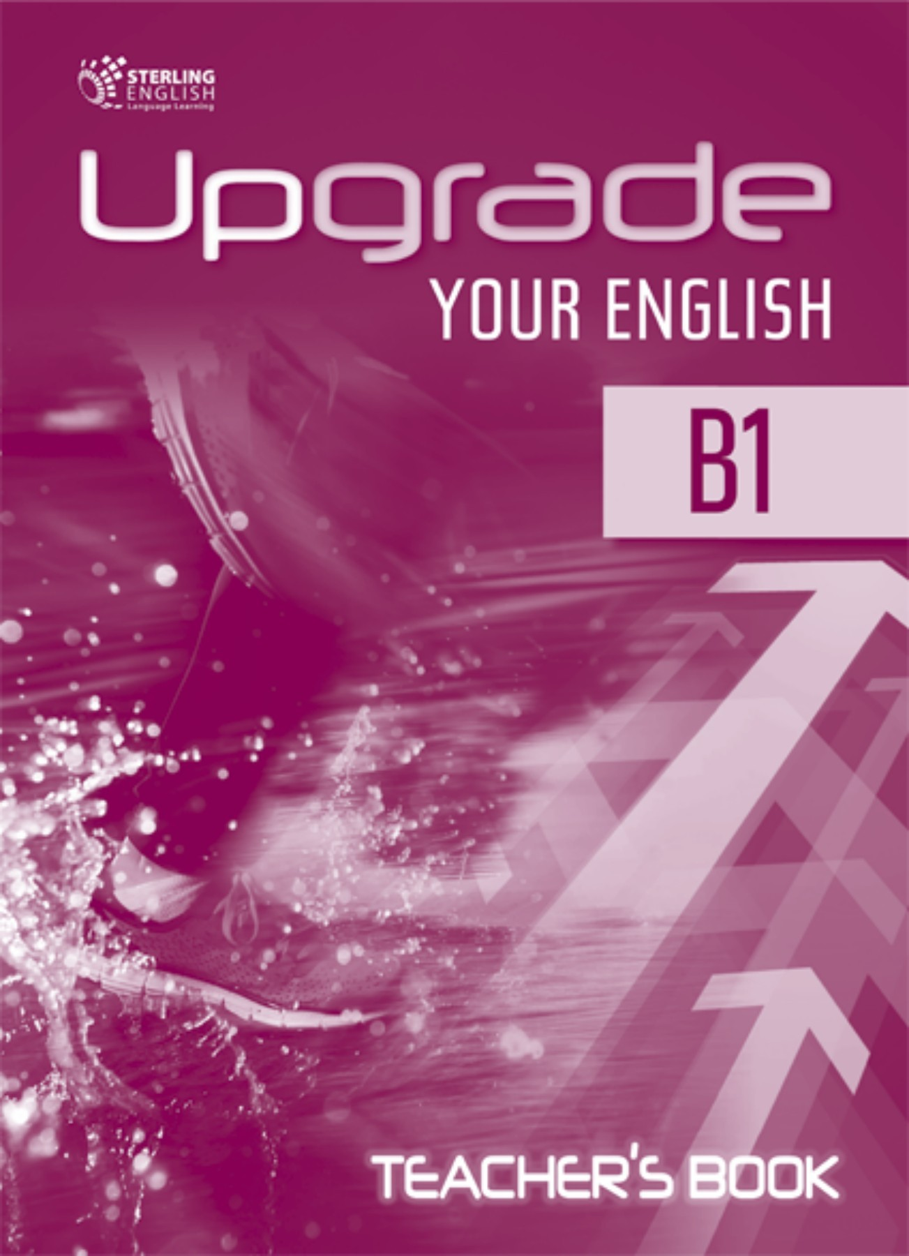 Libros B2 Ingles Pdf Upgrade Your English B1 Teacher S Book