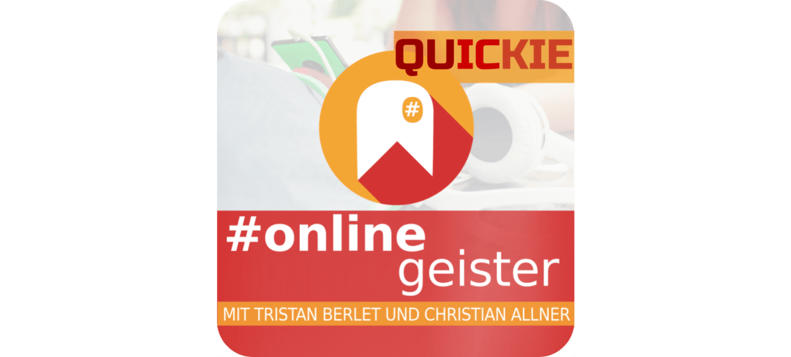 Quickie Week: Quickie Relaunch — #Onlinegeister Quickie (Marketing-Podcast)