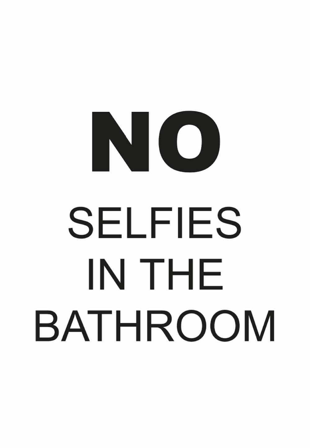 Online Badkamer Kopen Poster No Selfies In The Bathroom