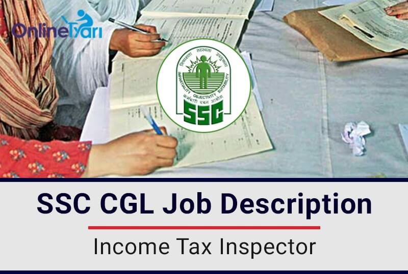 SSC CGL: Income Tax Inspector Job Profile, Salary, Pay Scale, Career ...