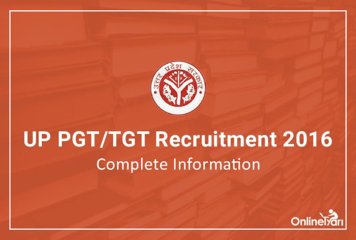 UP TGT PGT Eligibility Criteria, Selection Process 2016