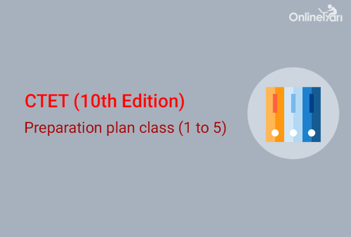 CTET Study Plan 2016 for Classes I to V