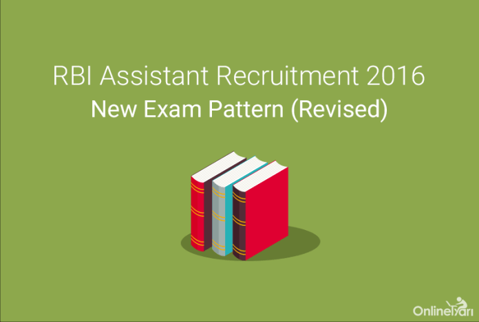 RBI Assistant Recruitment 2016 New Exam Pattern (Revised)