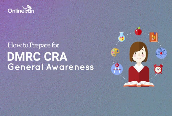 How to Prepare for DMRC CRA General Awareness