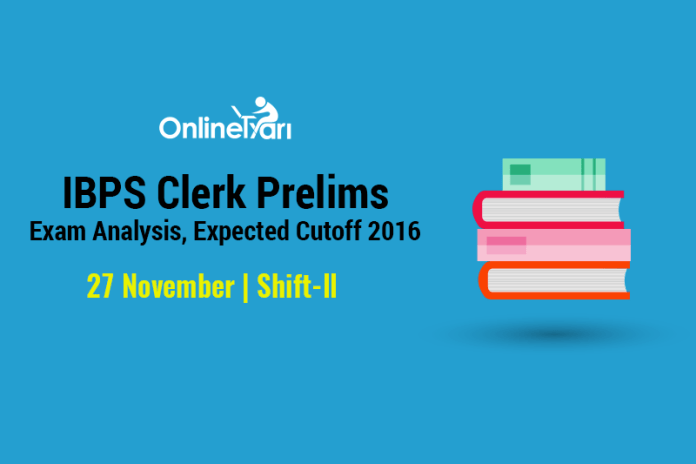 IBPS Clerk Exam Analysis 27 November Shift 2
